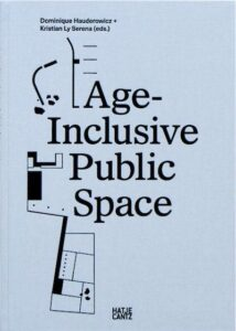 Age-Inclusive Public Spaces
