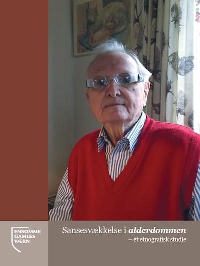 Rapport Sansesvækkelse i alderdommen